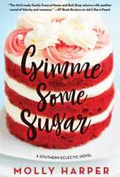 Gimme Some Sugar (Southern Eclectic, #3) Book Pdf