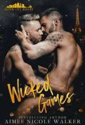 Wicked Games (Queen City Rogues, #2) Pdf Book
