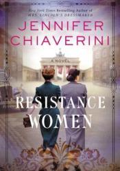 Resistance Women: A Novel Pdf Book