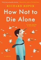 How Not to Die Alone Book Pdf