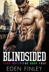 Blindsided (Fake Boyfriend #4) Pdf Book
