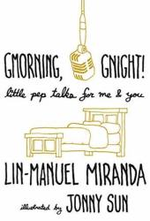 Gmorning, Gnight!: Little Pep Talks for Me & You Book Pdf