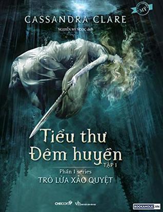 Lady Midnight (Vietnamese) Tiểu Thư Đêm Huyền Tập 1