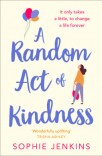 A Random Act of Kindness by Sophie Jenkins