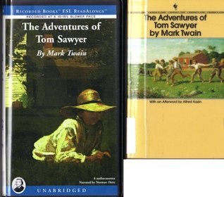 The Adventures of Tom Sawyer - Unabridged Kit - Cassettes/Paperback Book (Recorded Books Steady Reader Kit - #41537)