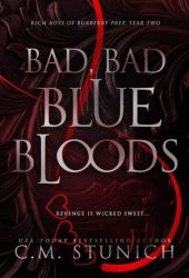 Bad, Bad Blue Bloods (Rich Boys of Burberry Prep, #2) Book Pdf