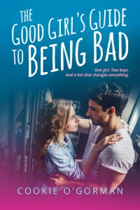 ARC Review: The Good Girl's Guide to Being Bad by Cookie O'Gorman
