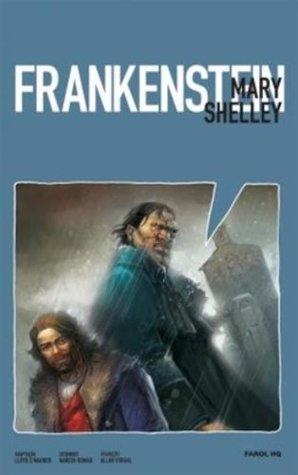 Frankenstein - Volume 1. Coleção Farol HQ