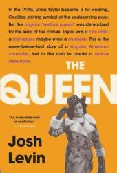The Queen: The Forgotten Life Behind an American Myth Pdf Book