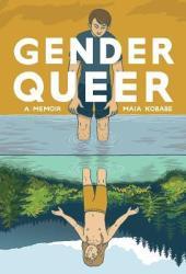 Gender Queer: A Memoir Pdf Book