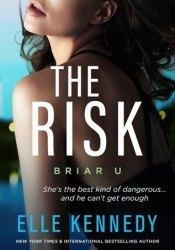 The Risk (Briar U, #2) Pdf Book