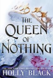 The Queen of Nothing (The Folk of the Air, #3) Book Pdf