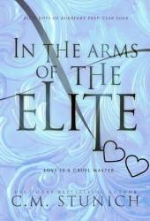 In the Arms of the Elite (Rich Boys of Burberry Prep, #4) Book Pdf