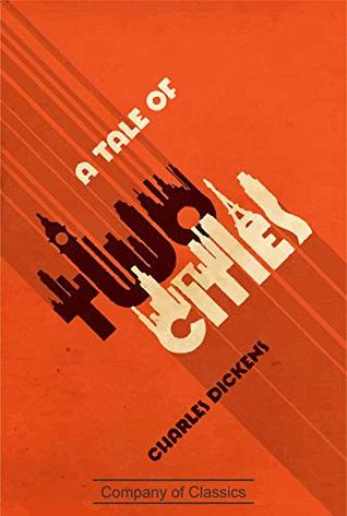 A Tale of Two Cities (With Notes) (Edition Illustraded)
