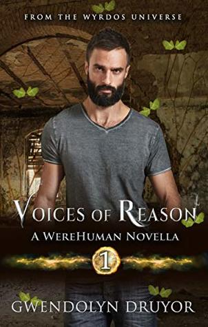 Voices of Reason: A WereHuman Novella (Hardknock Trilogy Book 1)
