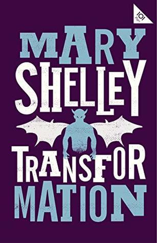 Transformation (Alma Classics 101 Pages)