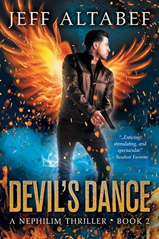 Devil's Dance: A Gripping Supernatural Thriller (A Nephilim Thriller Book 2)
