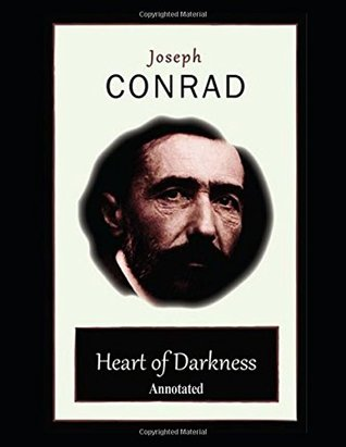 Heart of Darkness (Annotated): With Study Guide Questions