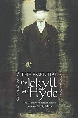 The Essential Dr. Jekyll & Mr. Hyde