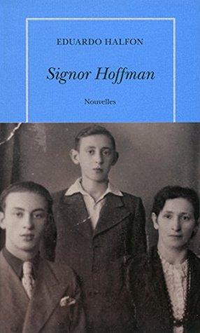 Signor Hoffman (QUAI VOLTAIRE)