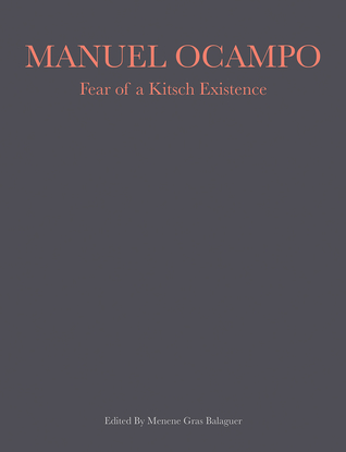 Manuel Ocampo: Fear of a Kitsch Existence