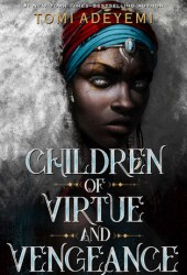 Children of Virtue and Vengeance (Legacy of Orïsha, #2)