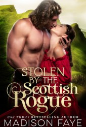 Stolen By The Scottish Rogue (Kilts & Kisses, #2) Book Pdf