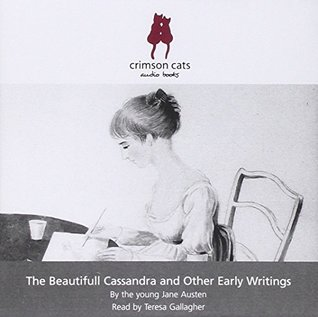The Beautifull Cassandra, and Other Early Writings