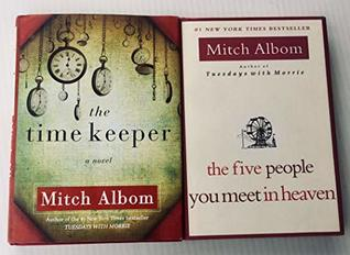 2 Books! 1) The Time Keeper 2) The Five People You Meet in Heaven