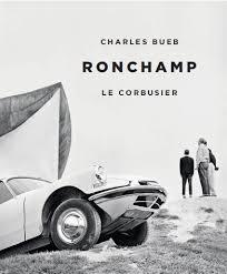Ronchamp. Le Corbusier.