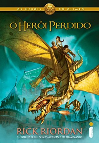 O herói perdido (Os heróis do Olimpo Livro 1)