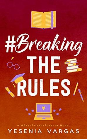 #BreakingTheRules (#BestFriendsForever, #5)