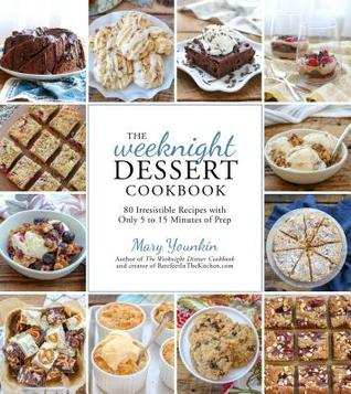 Everyday Desserts: 80 Easy, Decadent Treats for Any Occasion