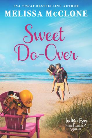 Sweet Do-Over (Indigo Bay Second Chance Romances, #2)