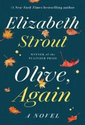 Olive, Again (Olive Kitteridge, #2) Book Pdf