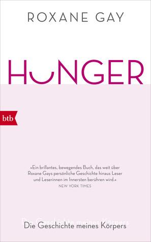 Hunger - Die Geschichte meines Körpers