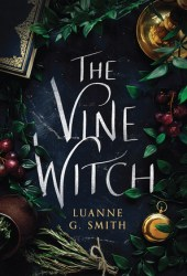 The Vine Witch (Vine Witch, #1) Pdf Book