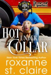 Hot Under the Collar (The Dogmothers, #1) Pdf Book