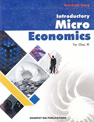 Introductory Micro Economics for Class XI