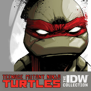 Teenage Mutant Ninja Turtles: The IDW Collection (Collections) (8 Book Series)