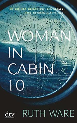 Woman in Cabin 10: Thriller