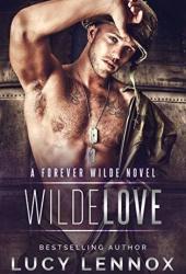 Wilde Love (Forever Wilde #6) Pdf Book