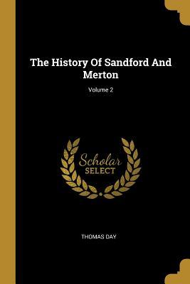 The History Of Sandford And Merton; Volume 2