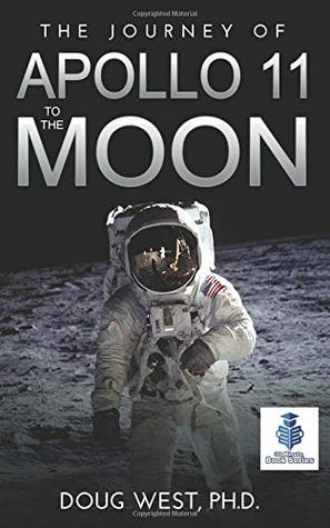 The Journey of Apollo 11 to the Moon (30 Minute Book Series)