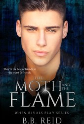 The Moth and the Flame (When Rivals Play, #2) Pdf Book