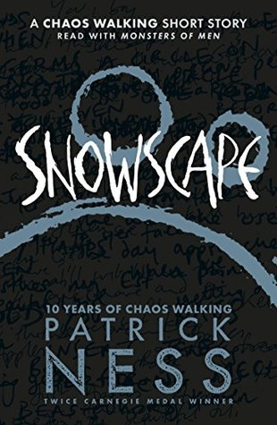 Snowscape: A Chaos Walking Short Story