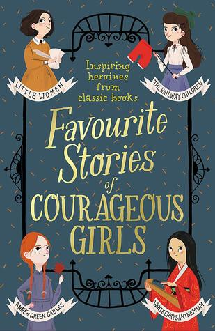 Favourite Stories of Courageous Girls