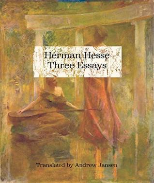Herman Hesse Three Essays