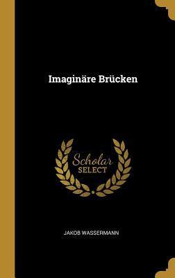 Imagin�re Br�cken