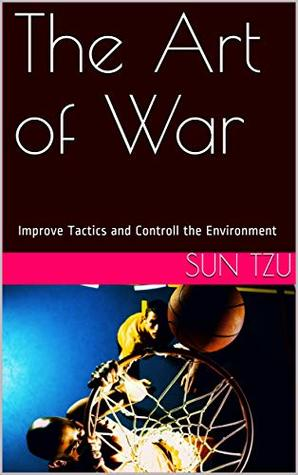 The Art of War: Improve Tactics and Controll the Environment